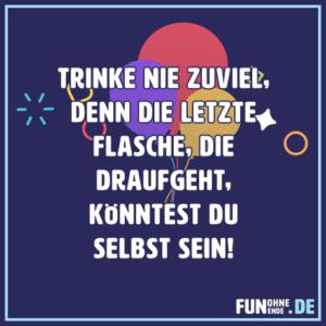 trinke nie zuviel - lustige Status Sprüche